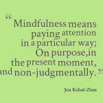 Mindfulness-Definition Jon Kabat-Zinn